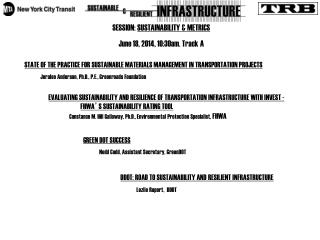 SESSION:  SUSTAINABILITY & METRICS June 18, 2014, 10:30am. Track A