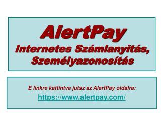 AlertPay Internetes Számlanyitás, Személyazonosítás