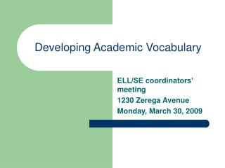 Developing Academic Vocabulary