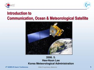 Introduction to Communication, Ocean & Meteorological Satellite