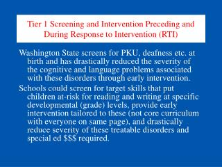 Tier 1 Screening and Intervention Preceding and During Response to Intervention (RTI)