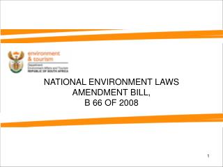 NATIONAL ENVIRONMENT LAWS AMENDMENT BILL,  B 66 OF 2008