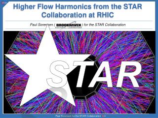 Higher Flow Harmonics from the STAR Collaboration at RHIC
