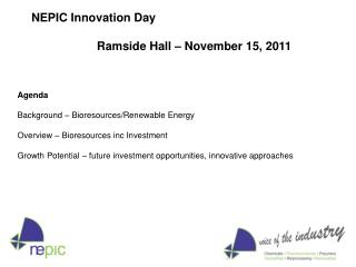 Agenda Background – Bioresources/Renewable Energy Overview – Bioresources inc Investment