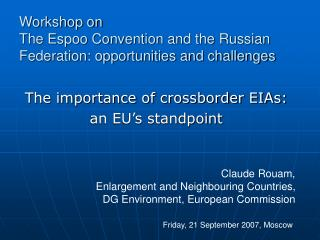Workshop on  The Espoo Convention and the Russian Federation: opportunities and challenges