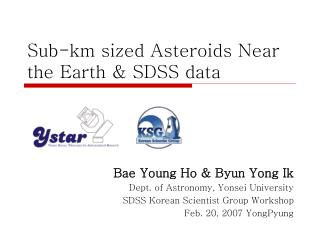 Sub-km sized Asteroids Near the Earth & SDSS data
