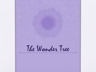 The Wonder Tree