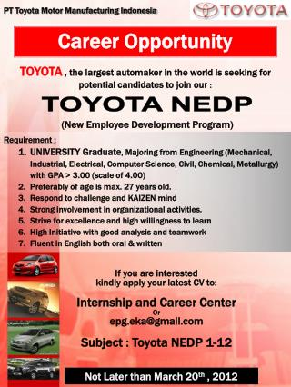 TOYOTA  , the largest automaker in the world is seeking for  potential candidates to join our  :
