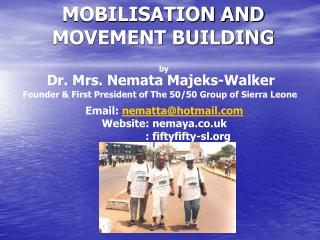 MOBILISATION AND MOVEMENT BUILDING