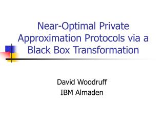 Near-Optimal Private Approximation Protocols via a Black Box Transformation