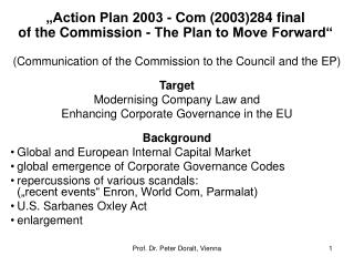 """Action Plan 2003 - Com (2003)284 final  of the Commission - The Plan to Move Forward"""