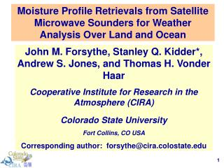 John M. Forsythe, Stanley Q. Kidder*, Andrew S. Jones, and Thomas H. Vonder Haar