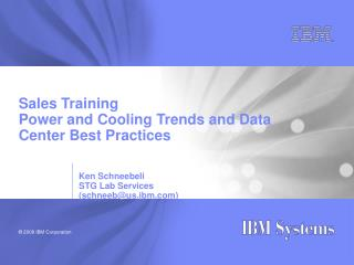 Sales Training Power and Cooling Trends and Data Center Best Practices