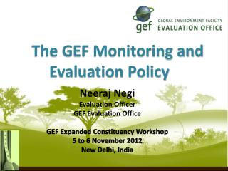 The GEF Monitoring and Evaluation Policy