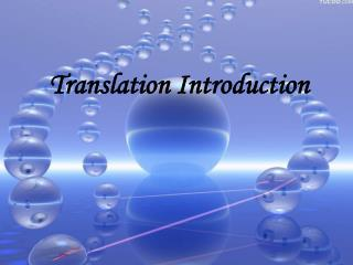 Translation Introduction