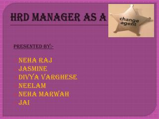 HRD Manager as a