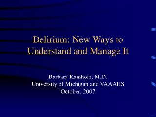 Delirium: New Ways to      Understand and Manage It