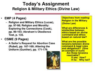 Today's Assignment Religion & Military Ethics (Divine Law)