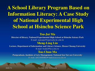 Tsu-Jui Ma Director of library, National Experimental High School at Hsinchu Science Park