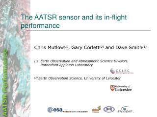 The AATSR sensor and its in-flight performance