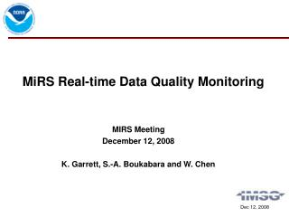 MiRS Real-time Data Quality Monitoring