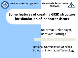Some features of creating GRID structure for simulation of  nanotransistors
