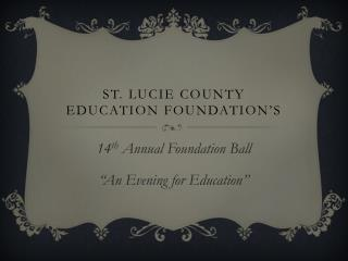 St. Lucie County education foundation's
