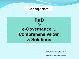 R&D for e-Governance  for  Comprehensive Set  of  Solutions