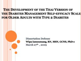The Development of the Thai Version of       the Diabetes Management Self-efficacy Scale        for Older Adults with Ty