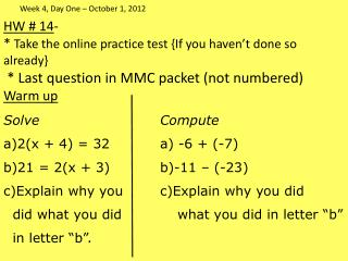 HW #  14 -  *  Take  the  online practice test {If you haven't done so already}