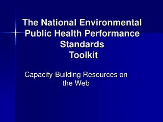 The National Environmental Public Health Performance Standards  Toolkit