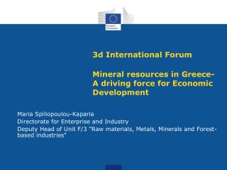 3d International Forum Mineral resources in Greece-A driving force for Economic Development