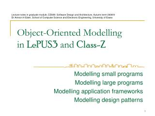 Object-Oriented Modelling in LePUS3 and Class-Z