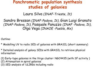 Panchromatic population synthesis  studies of galaxies