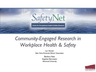 Community-Engaged Research in Workplace Health & Safety