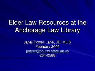 Elder Law Resources at the Anchorage Law Library