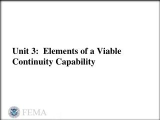 Unit 3:  Elements of a Viable Continuity Capability