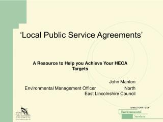 'Local Public Service Agreements'