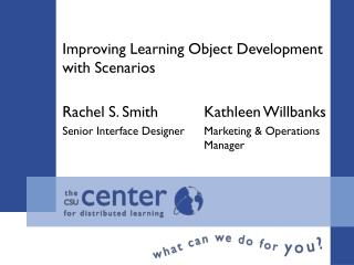 Improving Learning Object Development with Scenarios