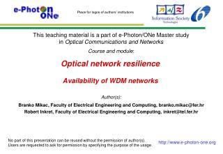 Optical network resilience Availability of WDM networks
