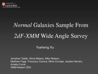 Normal  Galaxies Sample From  2dF-XMM  Wide Angle Survey