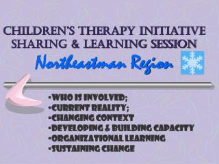 Children's Therapy Initiative Sharing & Learning Session Northeastman Region