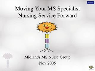 Moving Your MS Specialist Nursing Service Forward