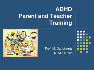 ADHD   Parent and Teacher  Training