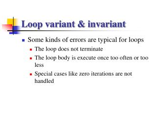 Loop variant & invariant