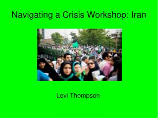 Navigating a Crisis Workshop: Iran