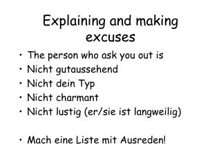 Explaining and making excuses