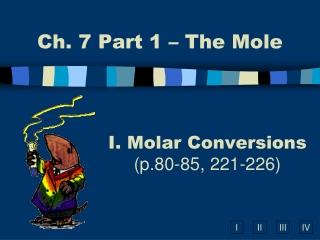 Molar Conversions (p.80-85, 221-226)