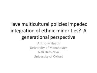 Have multicultural policies impeded integration of ethnic minorities?  A generational perspective