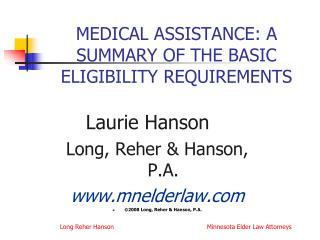 MEDICAL ASSISTANCE: A SUMMARY OF THE BASIC ELIGIBILITY REQUIREMENTS